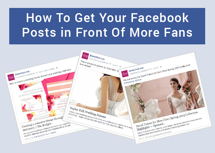 how to get your facebook posts in front of more fans